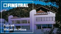 Finstral-fabriek Weber im Moos