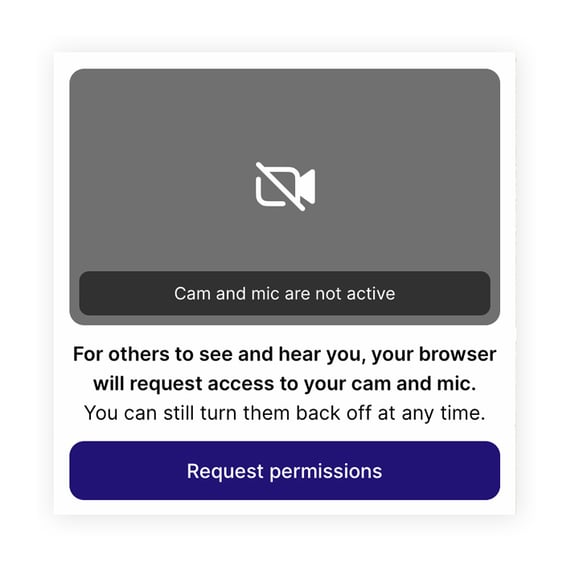 Step 2: <br>Activate your camera and microphone.